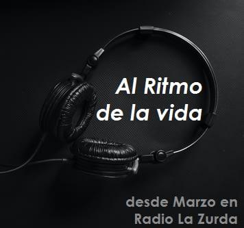 Al Ritmo de la Vida en Radio La Zurda