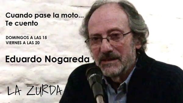 EDUARDO NOGAREDA EN LA ZURDA
